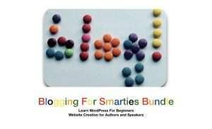 Blogging For Smarties Video Bundle